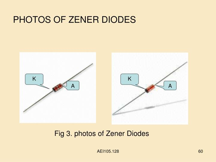 PHOTOS OF ZENER DIODES