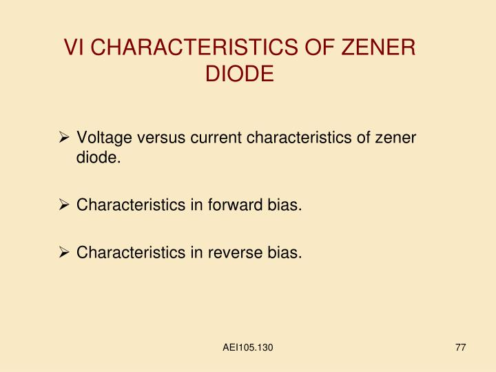 VI CHARACTERISTICS OF ZENER DIODE