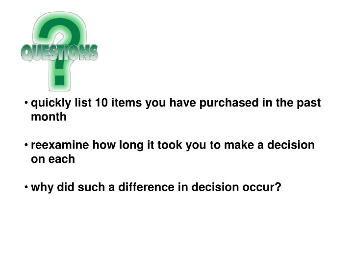 quickly list 10 items you have purchased in the past month