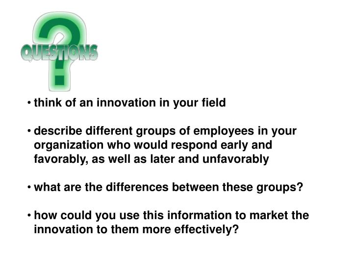 think of an innovation in your field