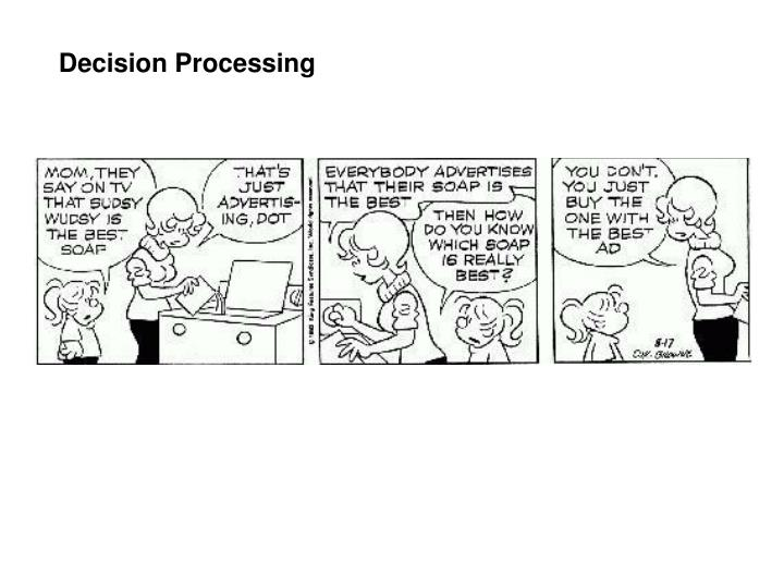 Decision Processing