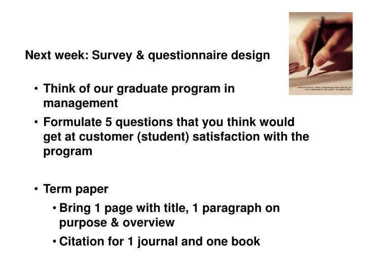 Next week: Survey & questionnaire design