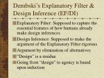 dembski s explanatory filter design inference ef di