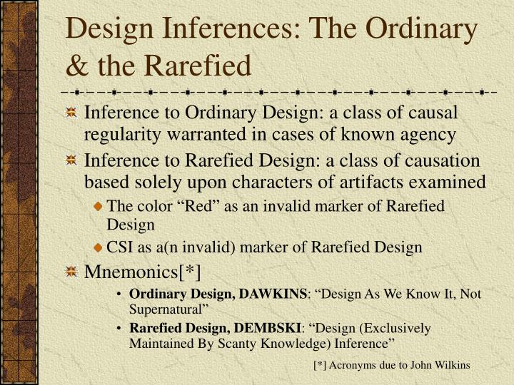 Design Inferences: The Ordinary & the Rarefied