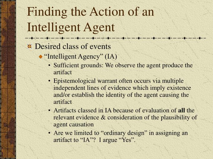 Finding the Action of an Intelligent Agent