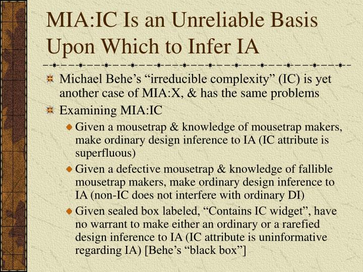MIA:IC Is an Unreliable Basis Upon Which to Infer IA