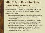mia ic is an unreliable basis upon which to infer ia