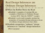 real design inferences are ordinary design inferences1