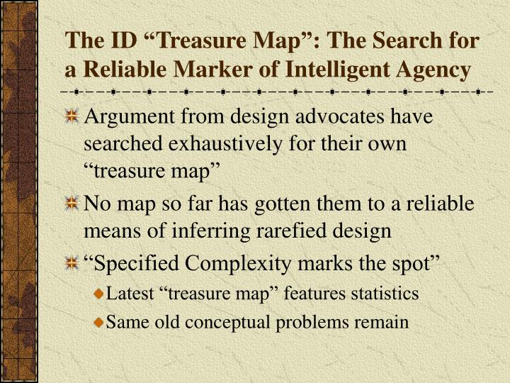 """The ID """"Treasure Map"""": The Search for a Reliable Marker of Intelligent Agency"""