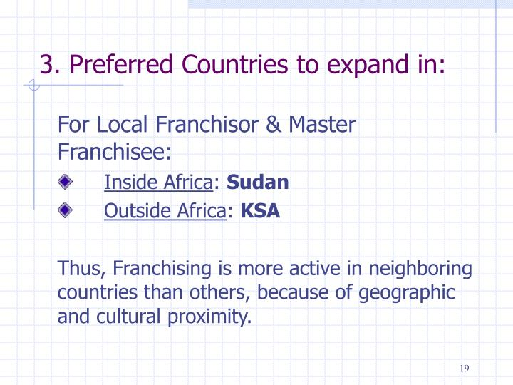3. Preferred Countries to expand in: