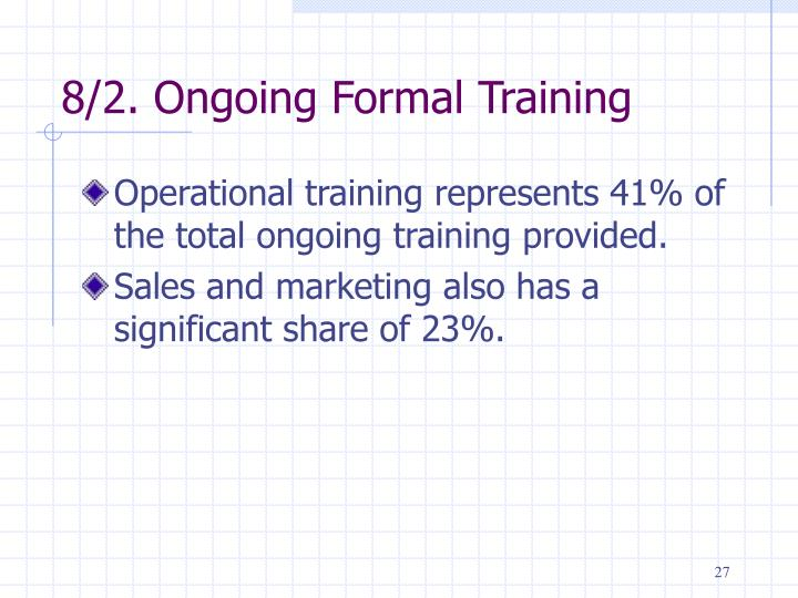 8/2. Ongoing Formal Training