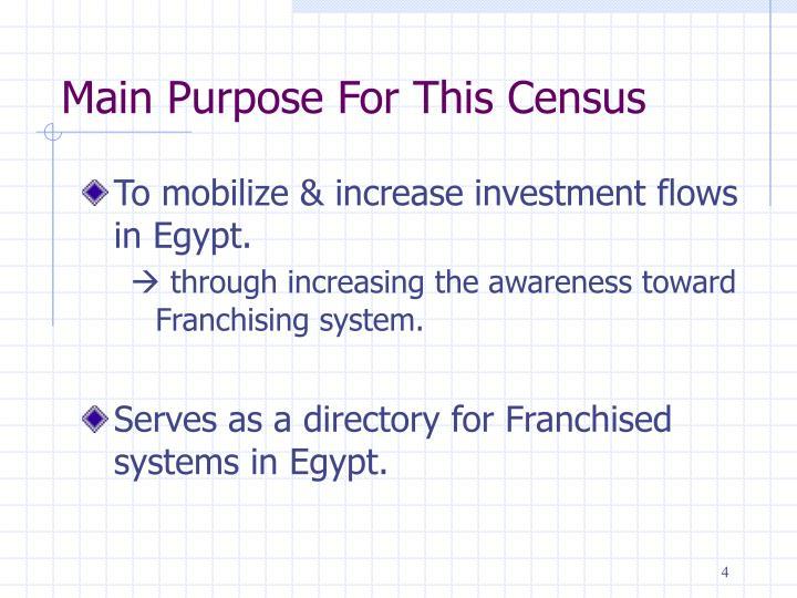 Main Purpose For This Census