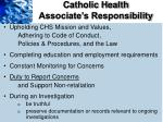 catholic health associate s responsibility