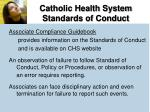 catholic health system standards of conduct