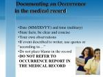 documenting an occurrence in the medical record