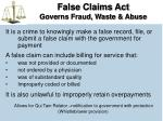 false claims act governs fraud waste abuse