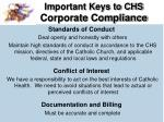 important keys to chs corporate compliance