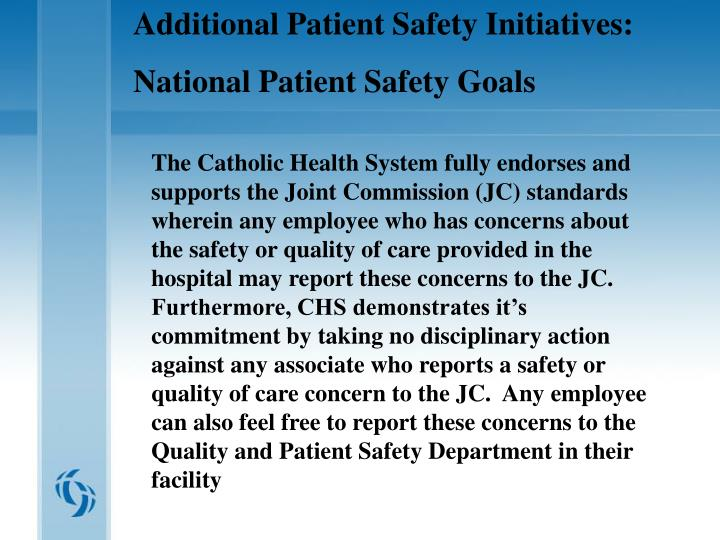 Additional Patient Safety Initiatives: