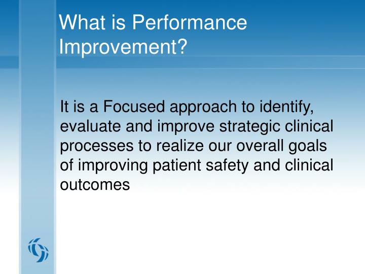 What is Performance Improvement?