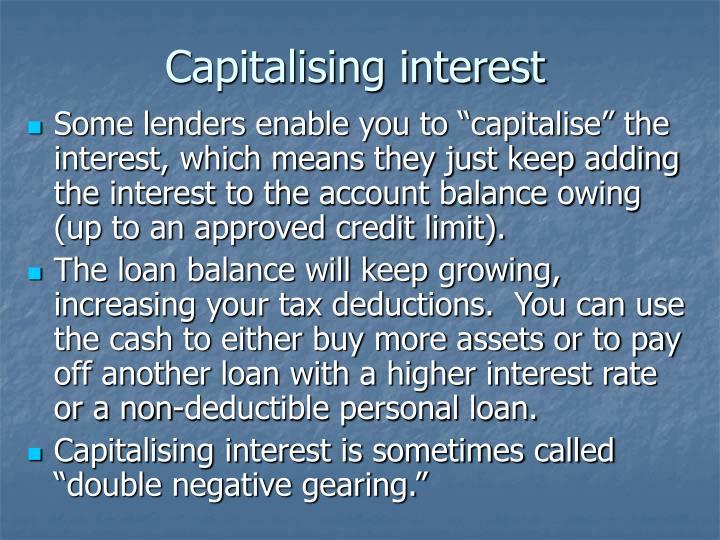 Capitalising interest