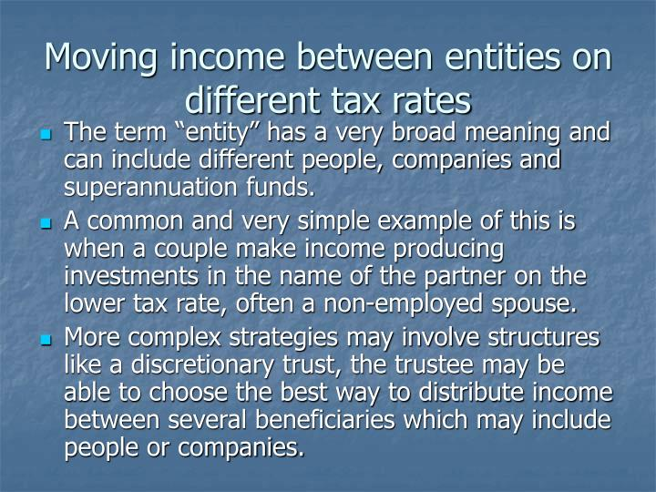 Moving income between entities on different tax rates