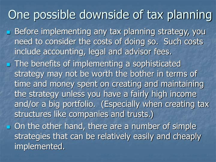One possible downside of tax planning