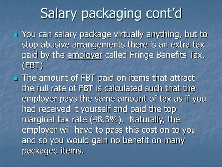 Salary packaging cont'd