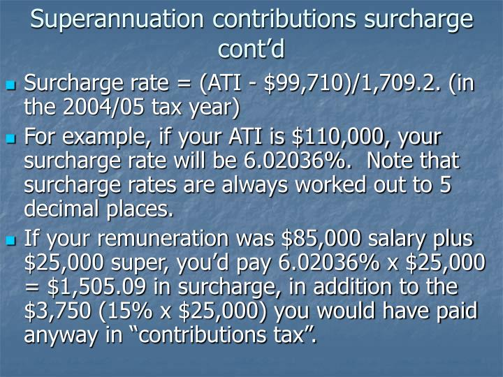 Superannuation contributions surcharge cont'd