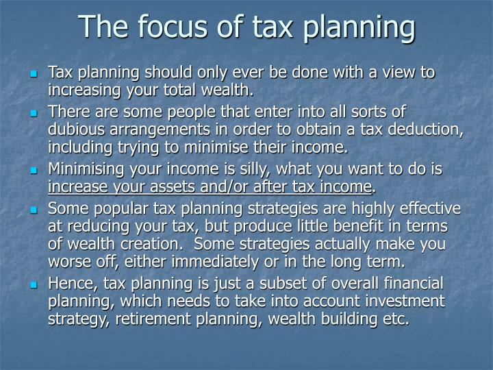 The focus of tax planning