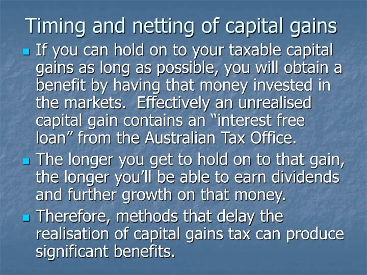 Timing and netting of capital gains