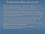 trusts and other structures
