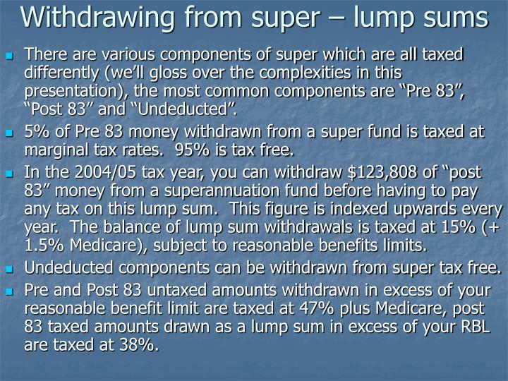 Withdrawing from super – lump sums