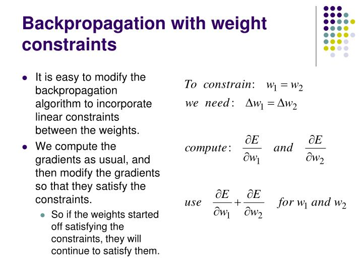 Backpropagation with weight constraints