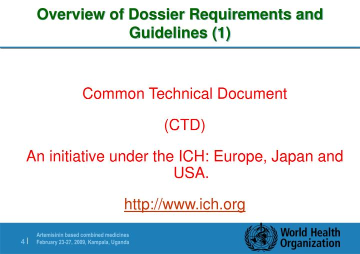 Overview of Dossier Requirements and Guidelines (1)