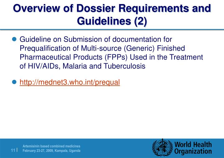 Overview of Dossier Requirements and Guidelines (2)