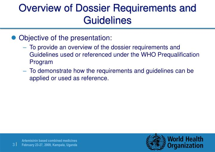 Overview of Dossier Requirements and Guidelines
