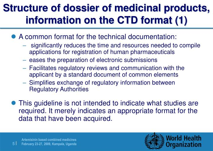Structure of dossier of medicinal products, information on the CTD format (1)