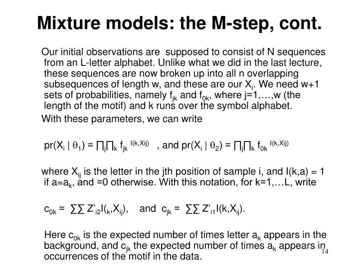 Mixture models: the M-step, cont.