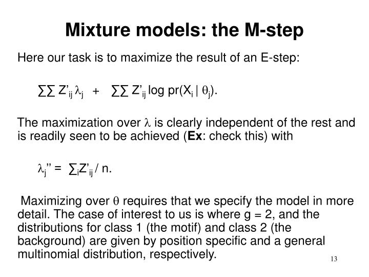 Mixture models: the M-step