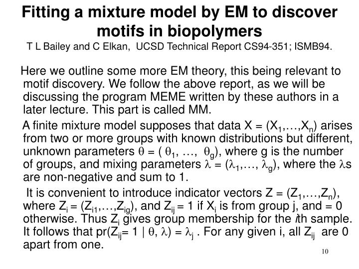 Fitting a mixture model by EM to discover motifs in biopolymers