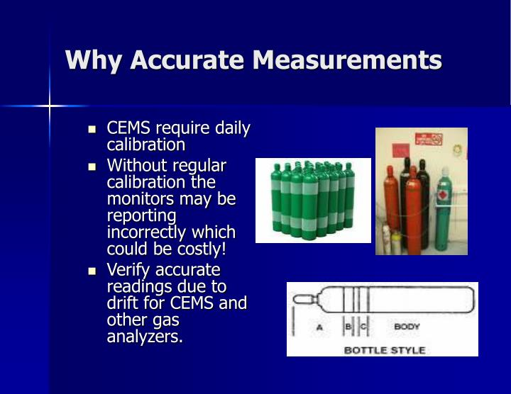 Why Accurate Measurements