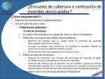 encuesta de cobertura o verificaci n de viviendas desocupadas2