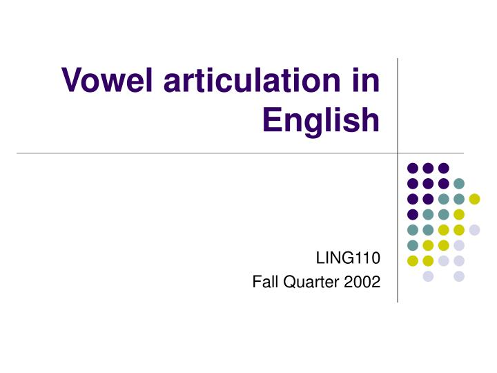 vowel articulation in english