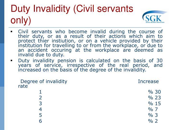 Duty Invalidity (Civil servants only)