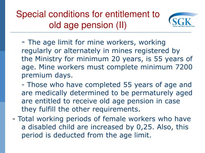 Special conditions for entitlement to old age pension (II)