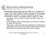 recording responses