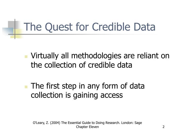 The quest for credible data