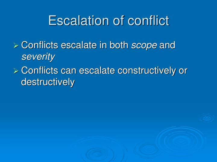 Escalation of conflict