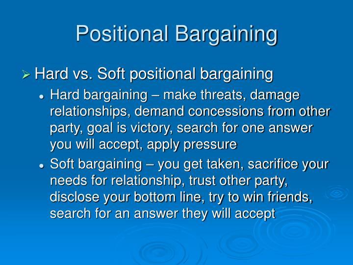 Positional Bargaining
