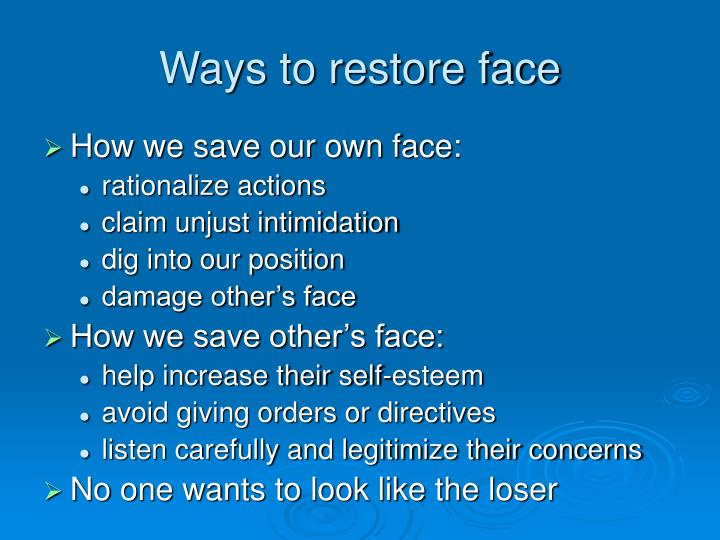 Ways to restore face